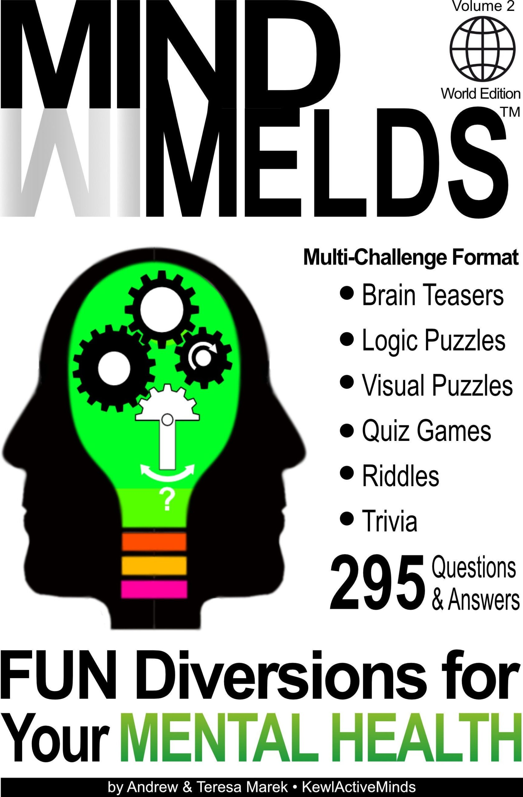 KewlActiveMinds MindMelds Vol 2, World Edition - Brain Teasers, Visual and logic Puzzles, Riddles and Trivia Games